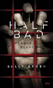 03- Half Bad - Tome 1 - Traque Blanche