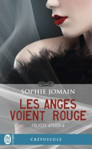 felicity-atcock,-tome-6---les-anges-voient-rouge-968810